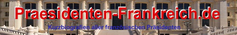 Die Französischen Präsidenten von A bis Z Biografien